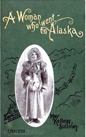 A Woman who Went to Alaska
